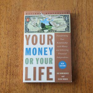 BOOK: Your Money or Your Life by Joe Dominguez